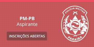 Imagem para o Concurso PM-PB - 2019 - Aspirante